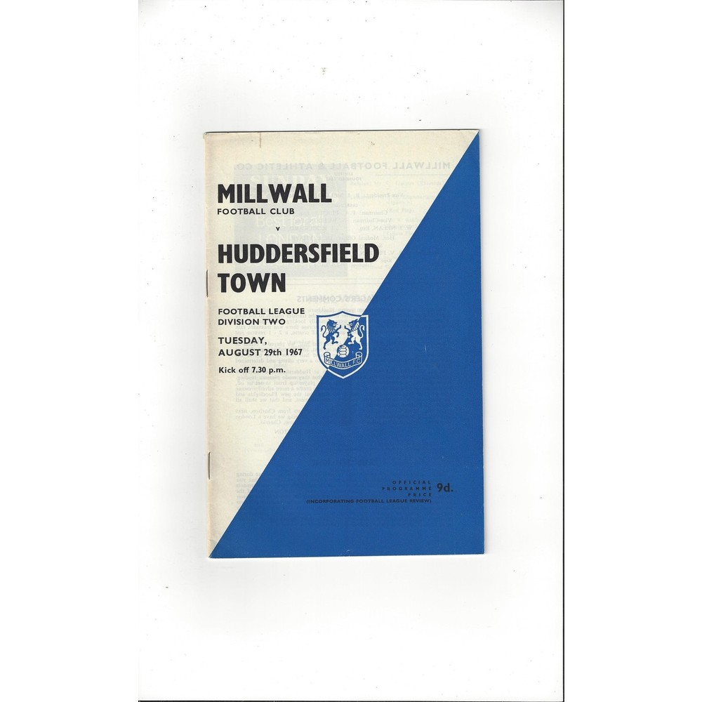 1967/68 Millwall v Huddersfield Town Football Programme + League Review