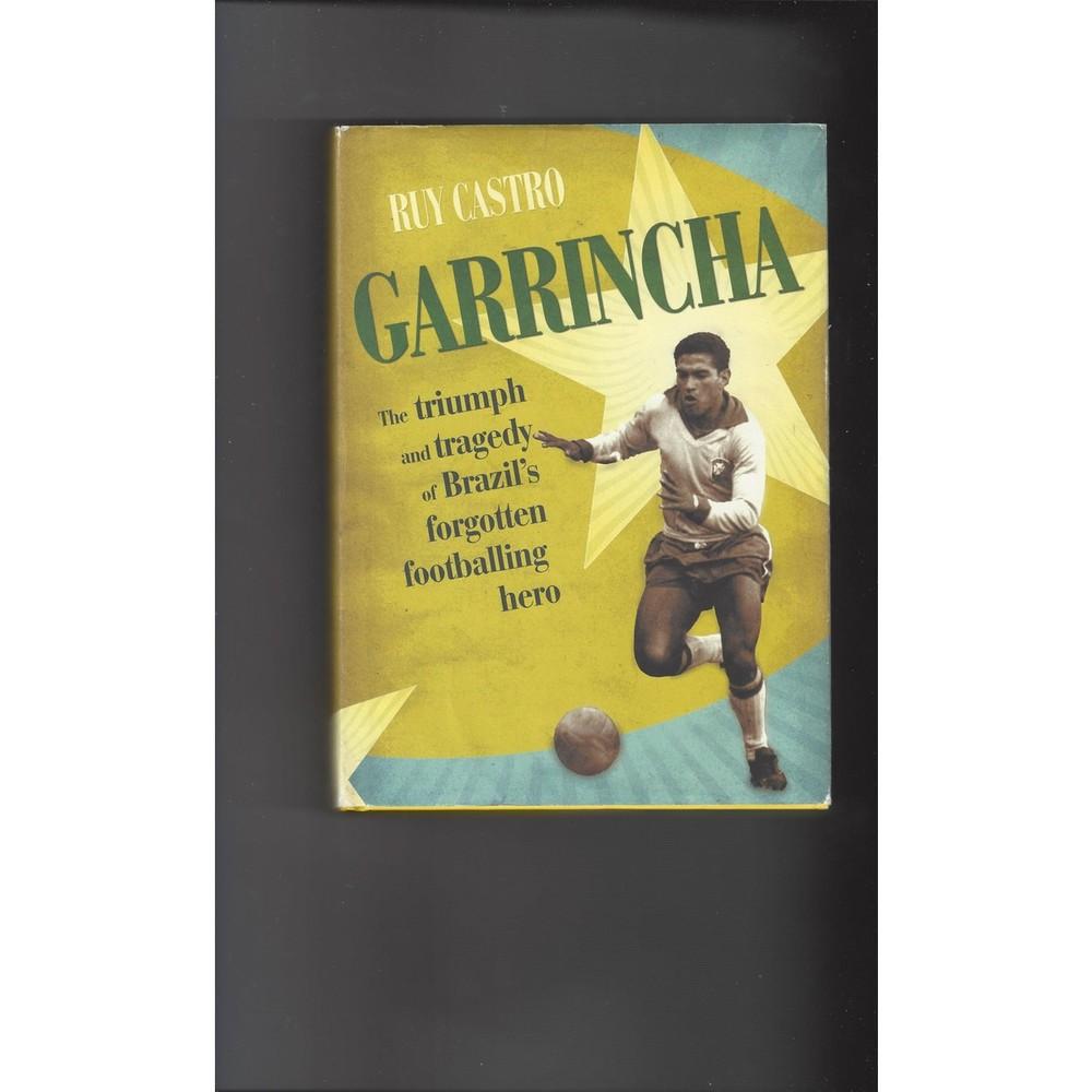 Ruy Castro Garrincha 2004 Hardback Edition Football Book