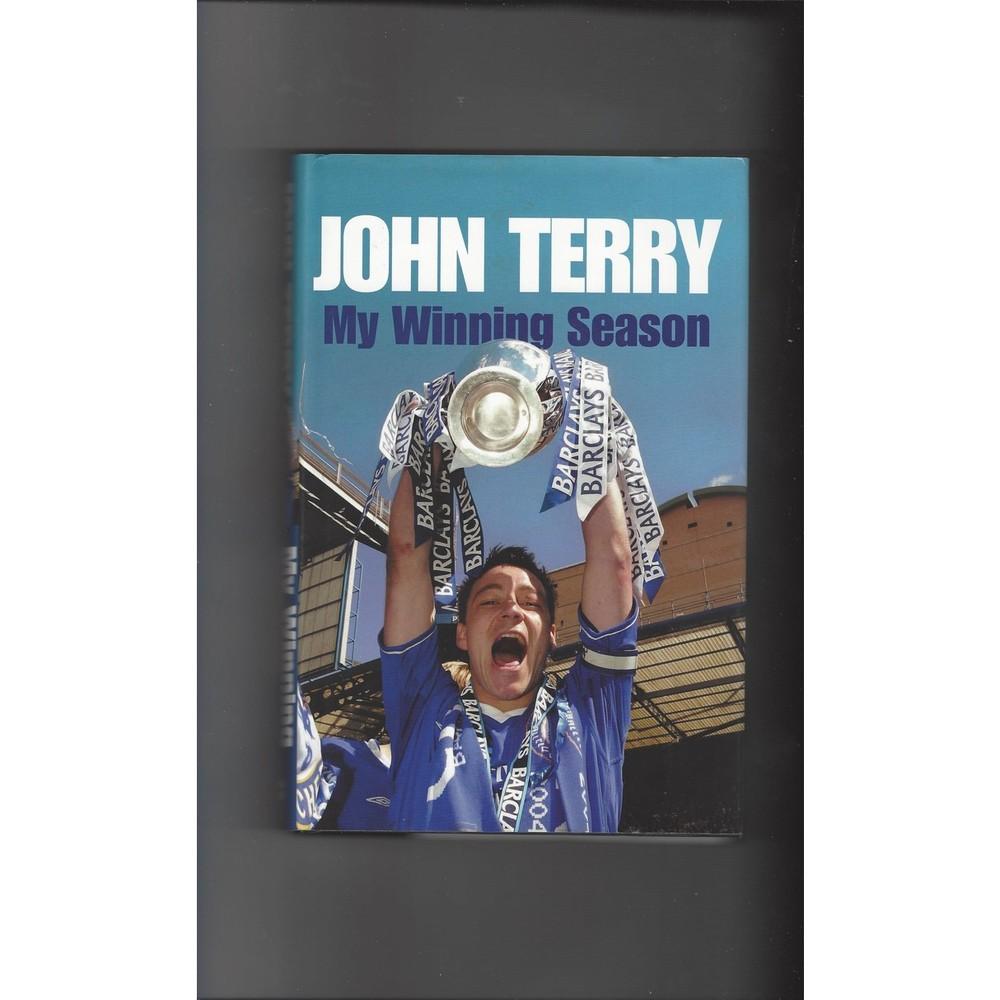 John Terry My Winning Season 2005 Hardback Edition Football Book