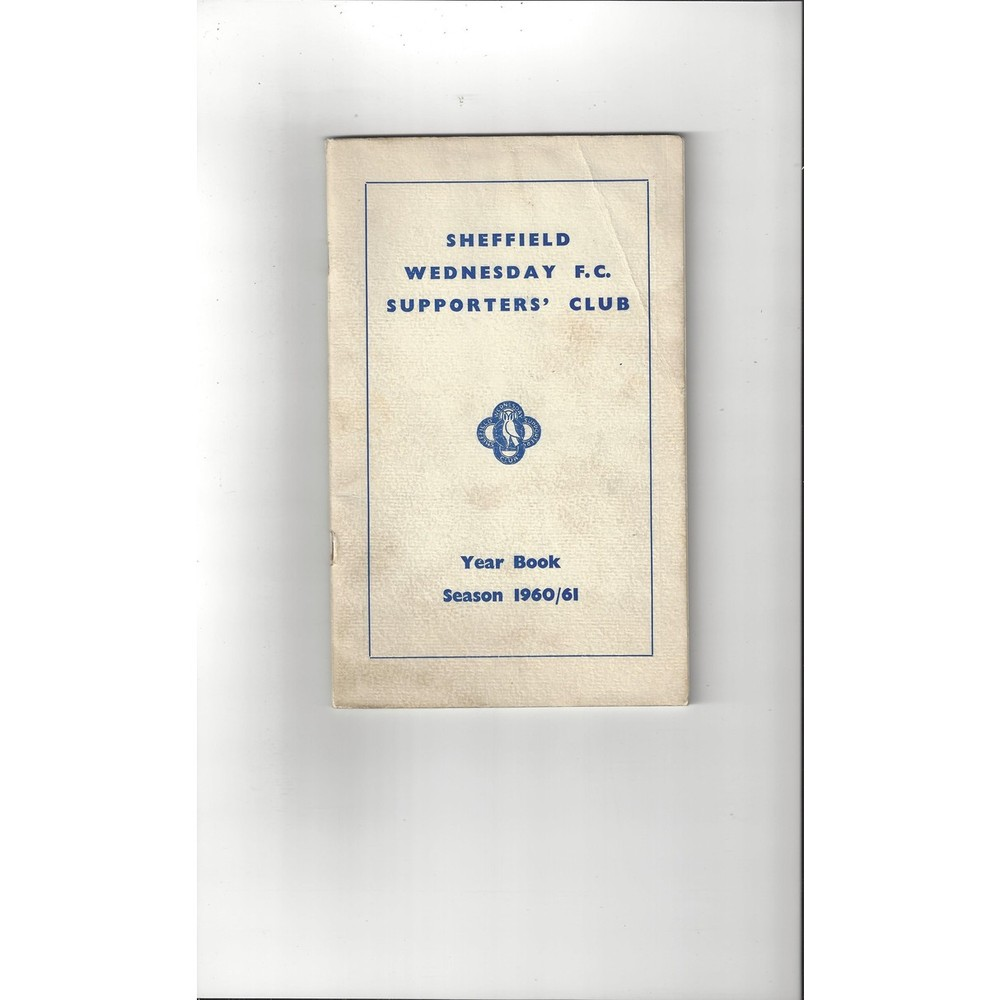 Sheffield Wednesday Supporters Club Football Year Book 1960/61