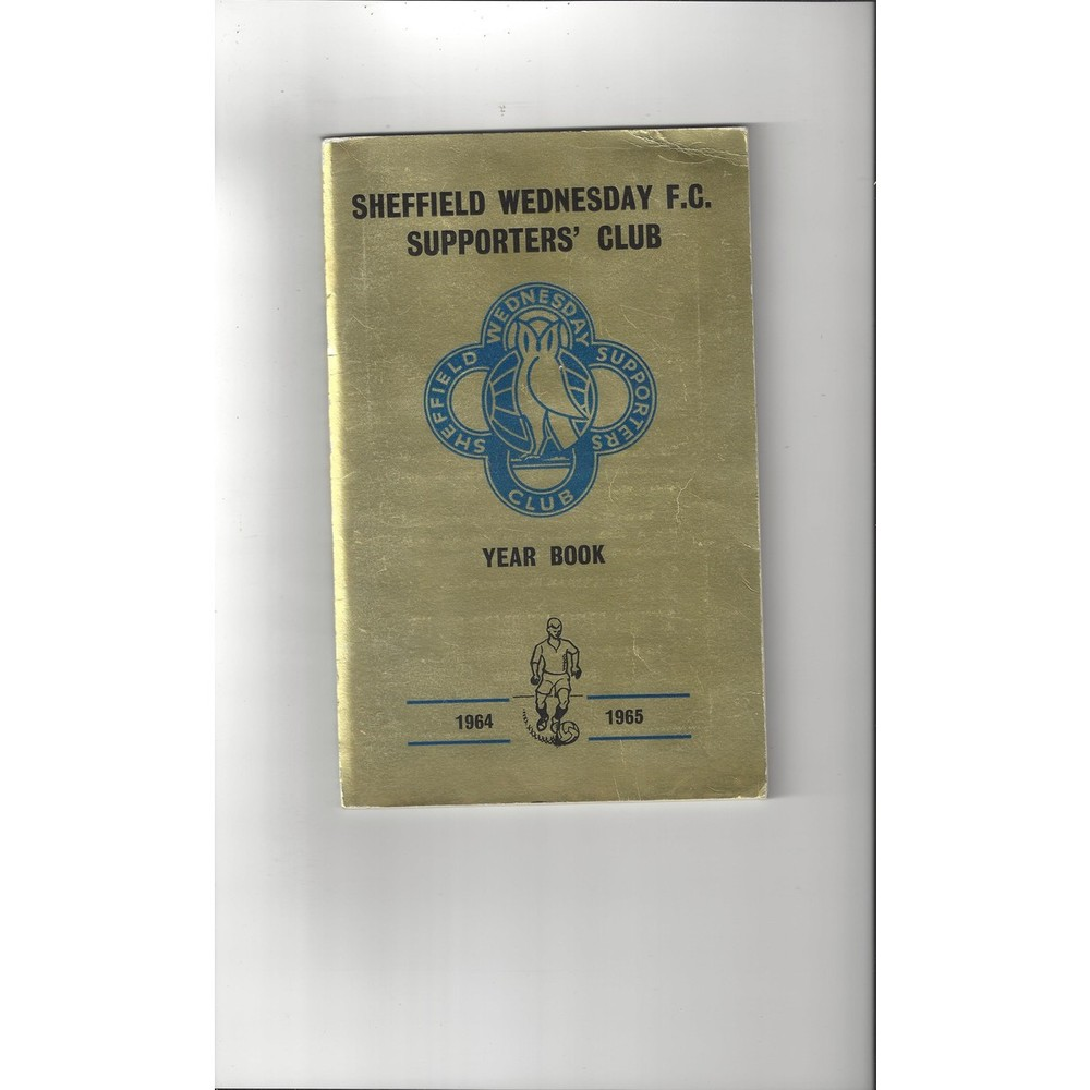 Sheffield Wednesday Supporters Club Football Year Book 1964/65