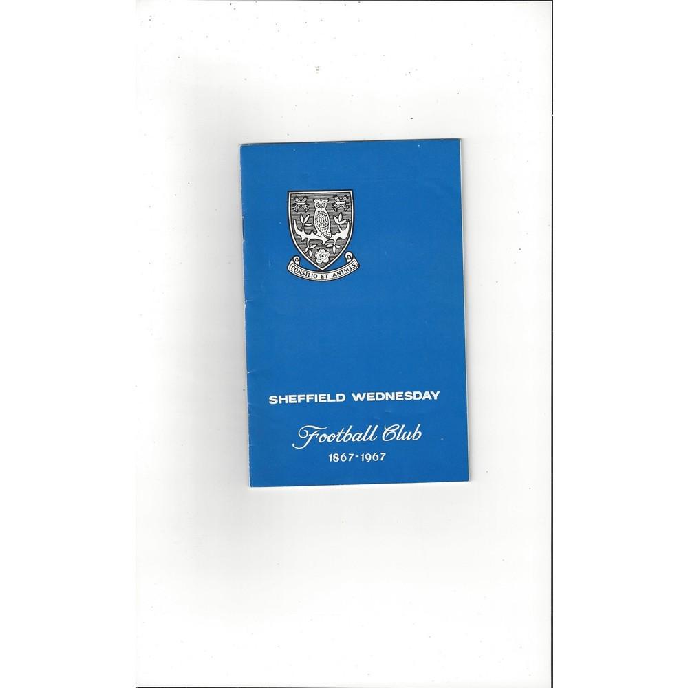 Sheffield Wednesday 100 years Old Handbook 1867-1967 plus Pin Badge & Card