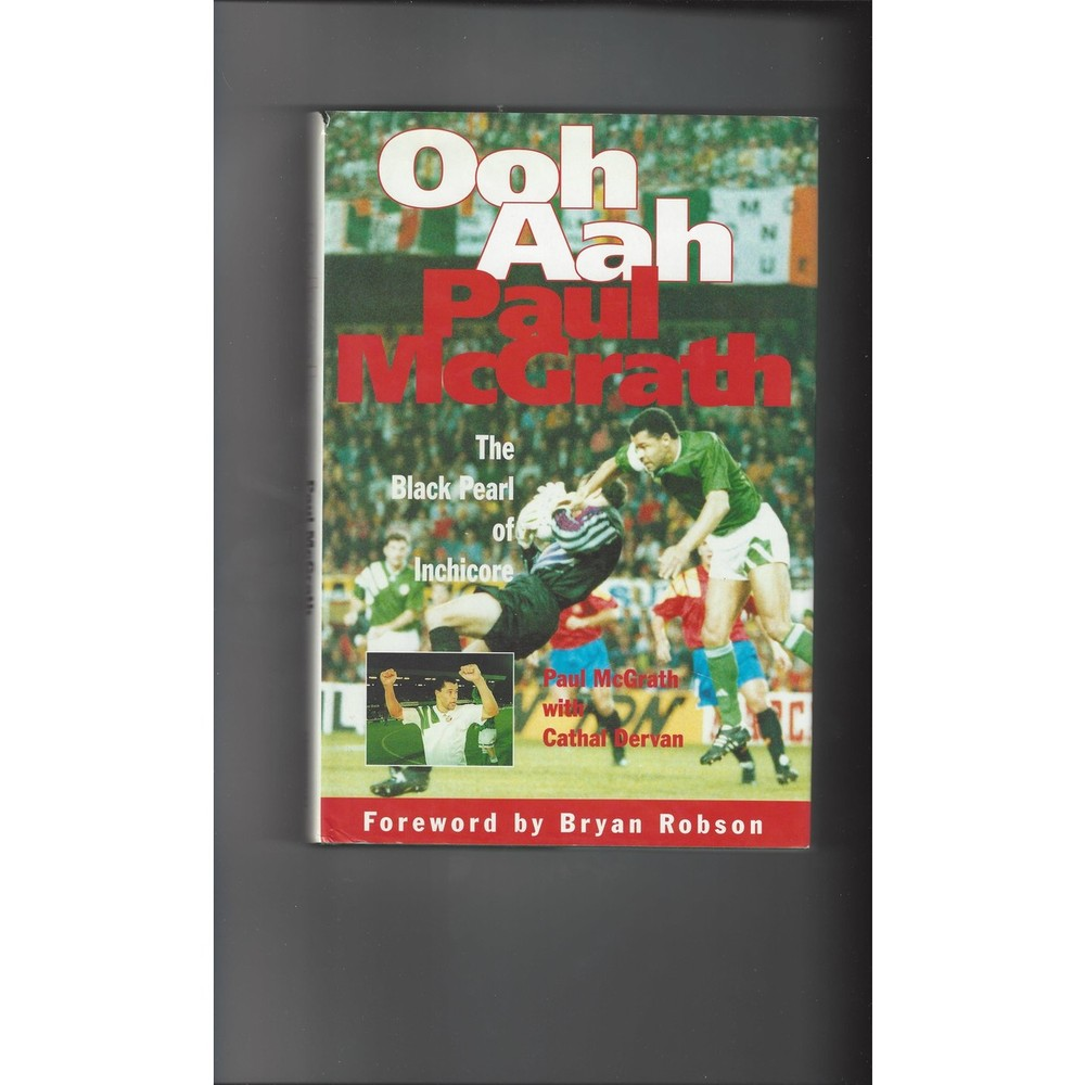 Ooh Aah by Paul McGrath 1994 Hardback Edition Football Book