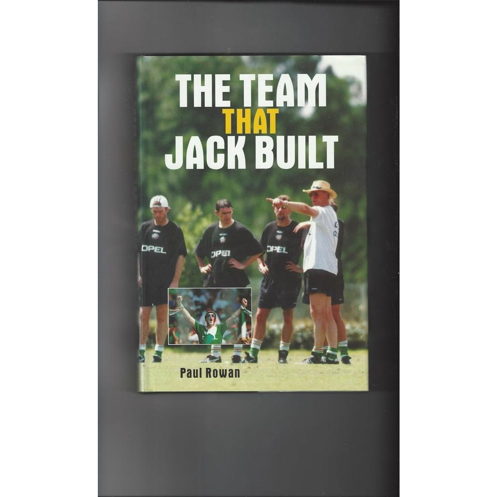 The Team that Jack Built 1994 Hardback Edition Football Book