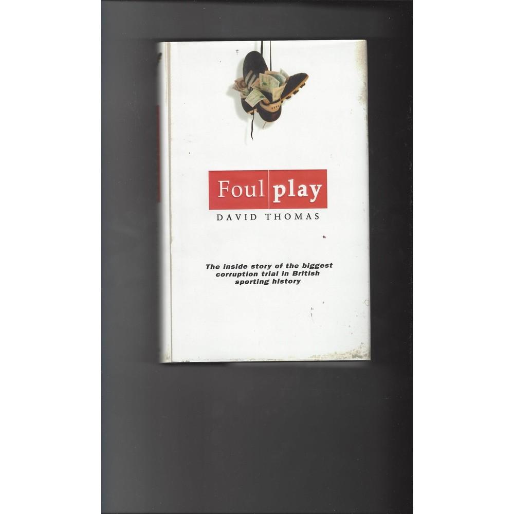 Foul Play by David Thomas 2003 Hardback Edition Football Book