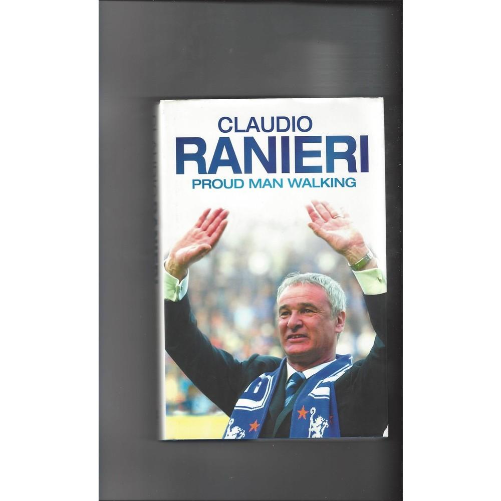 Claudio Ranieri Proud man walking 2004 Hardback Edition Football Book
