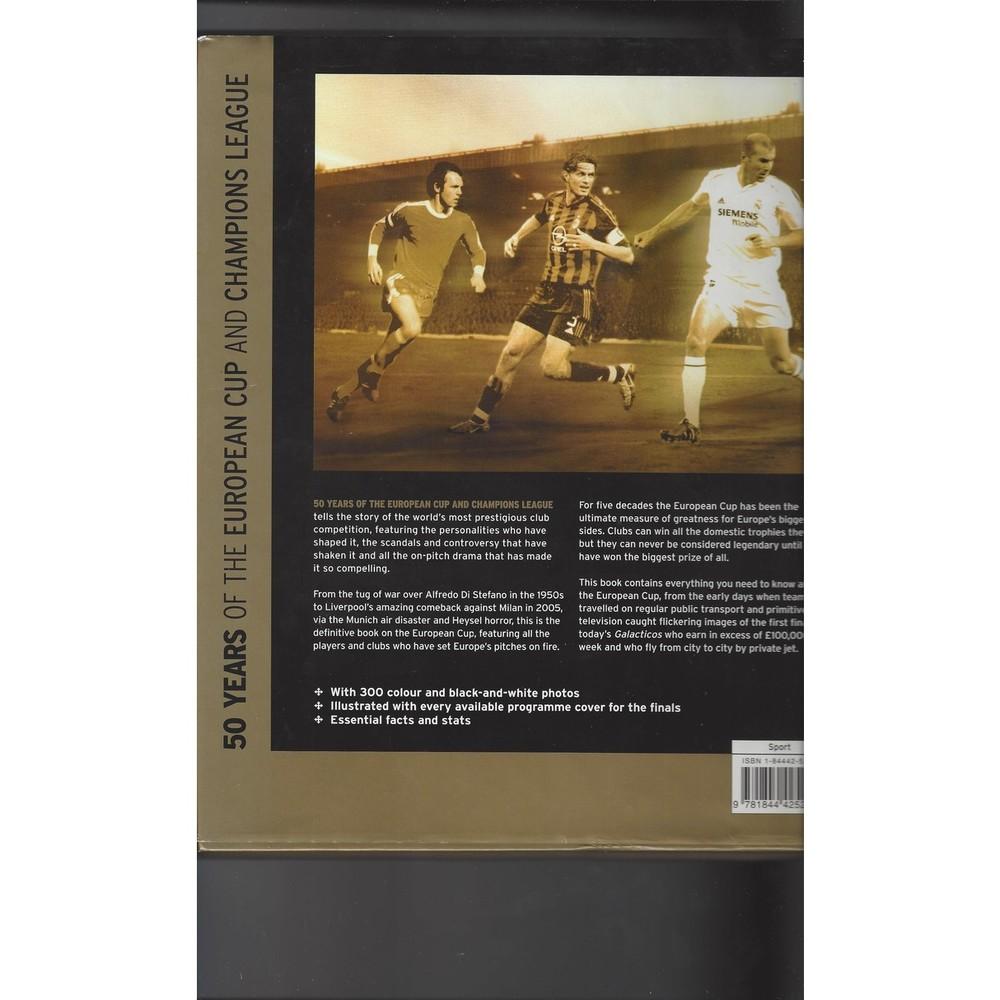 50 Years of European Cup & Champions League Hardback Edition Football Book 2005