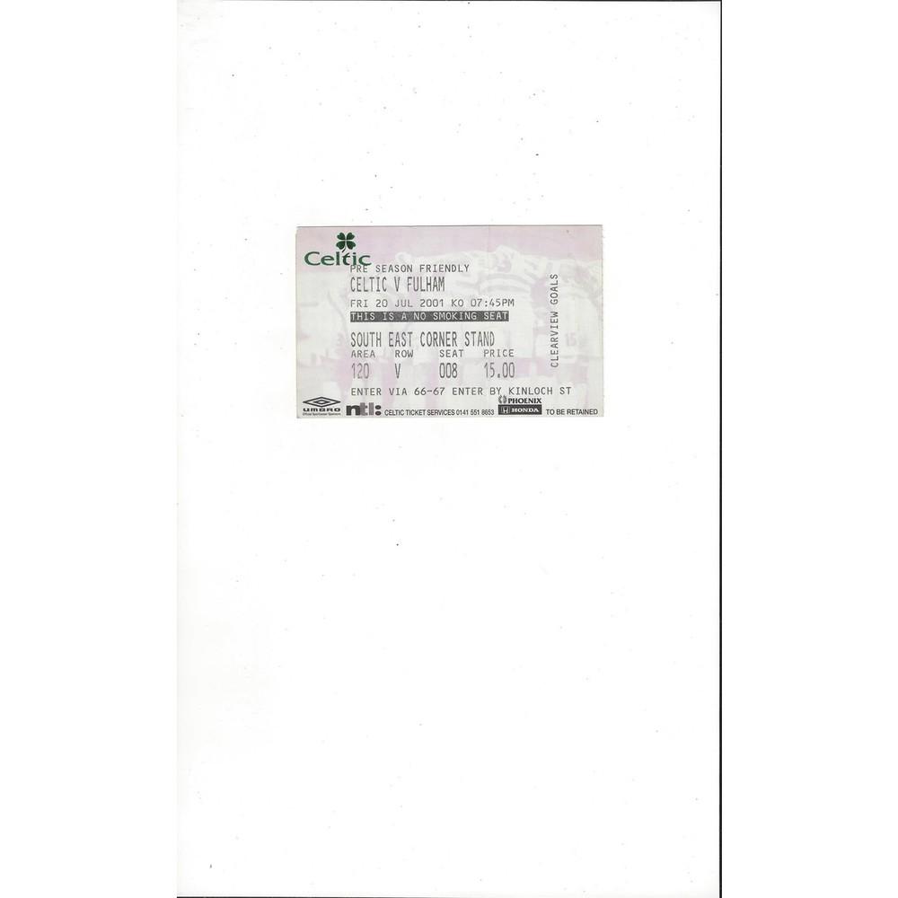Celtic v Fulham Friendly Match Ticket Stub 2001/02