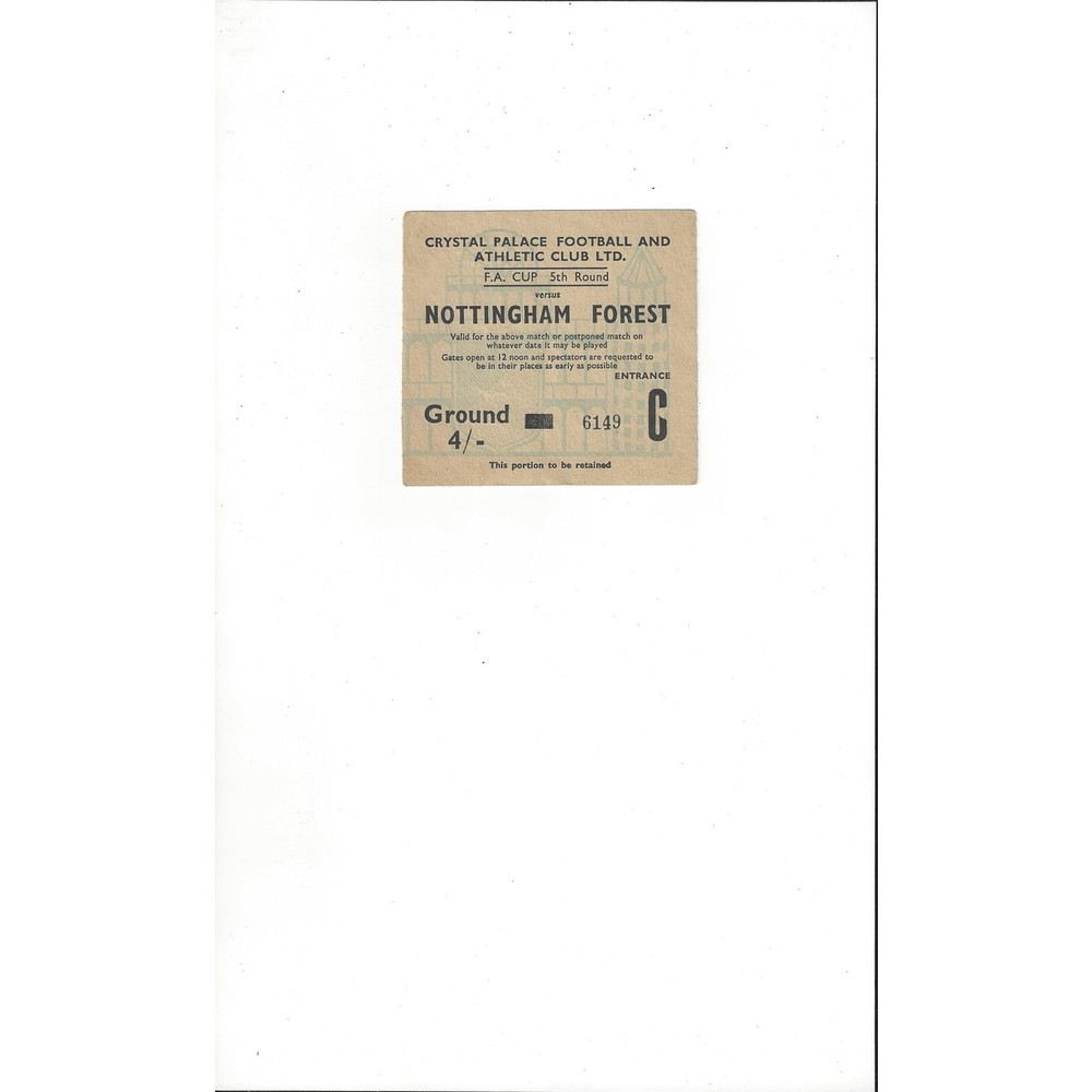 Crystal Palace v Nottingham Forest FA Cup Match Ticket Stub 1964/65