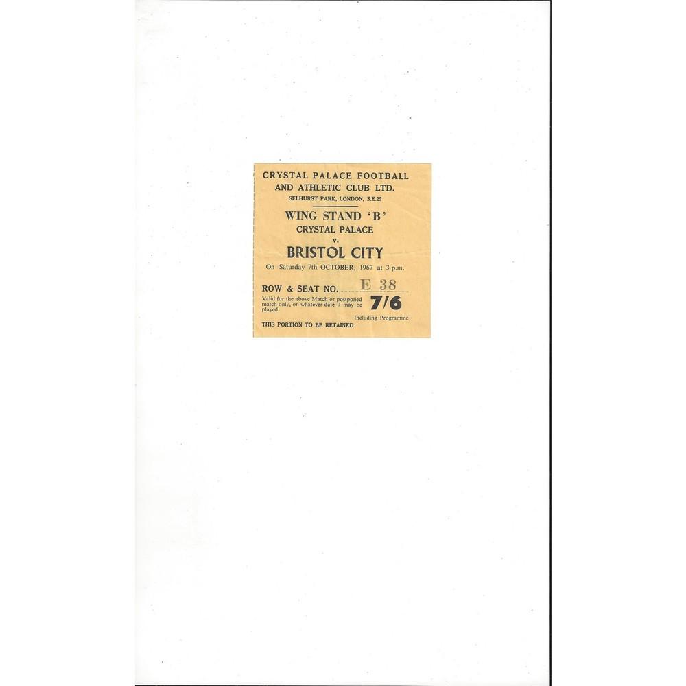Crystal Palace v Bristol City Match Ticket Stub 1967/68