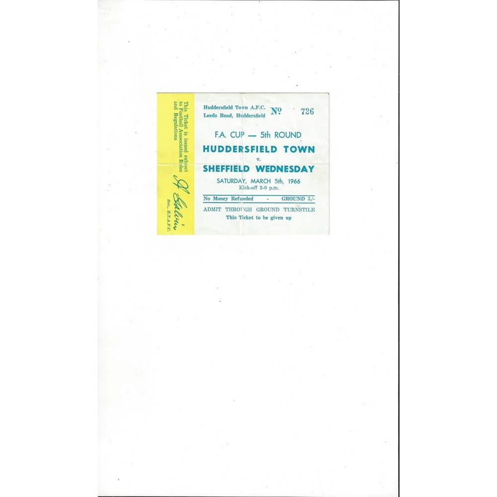 Huddersfield Town v Sheffield Wednesday FA Cup Match Ticket Stub 1965/66 Yellow