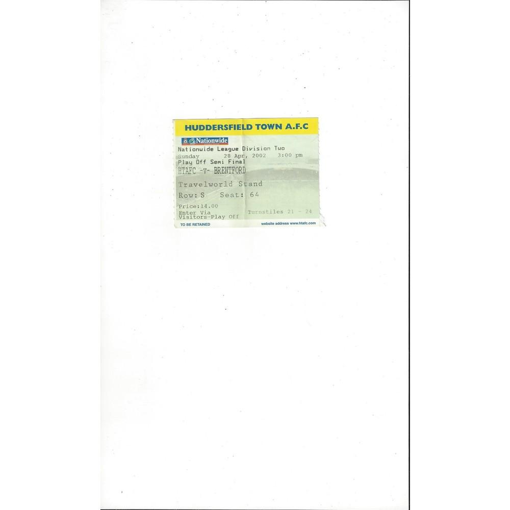Huddersfield Town v Brentford Play Off Match Ticket Stub 2001/02