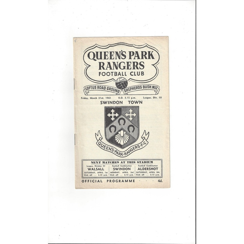 1960/61 Queens Park Rangers v Swindon Town Football Programme