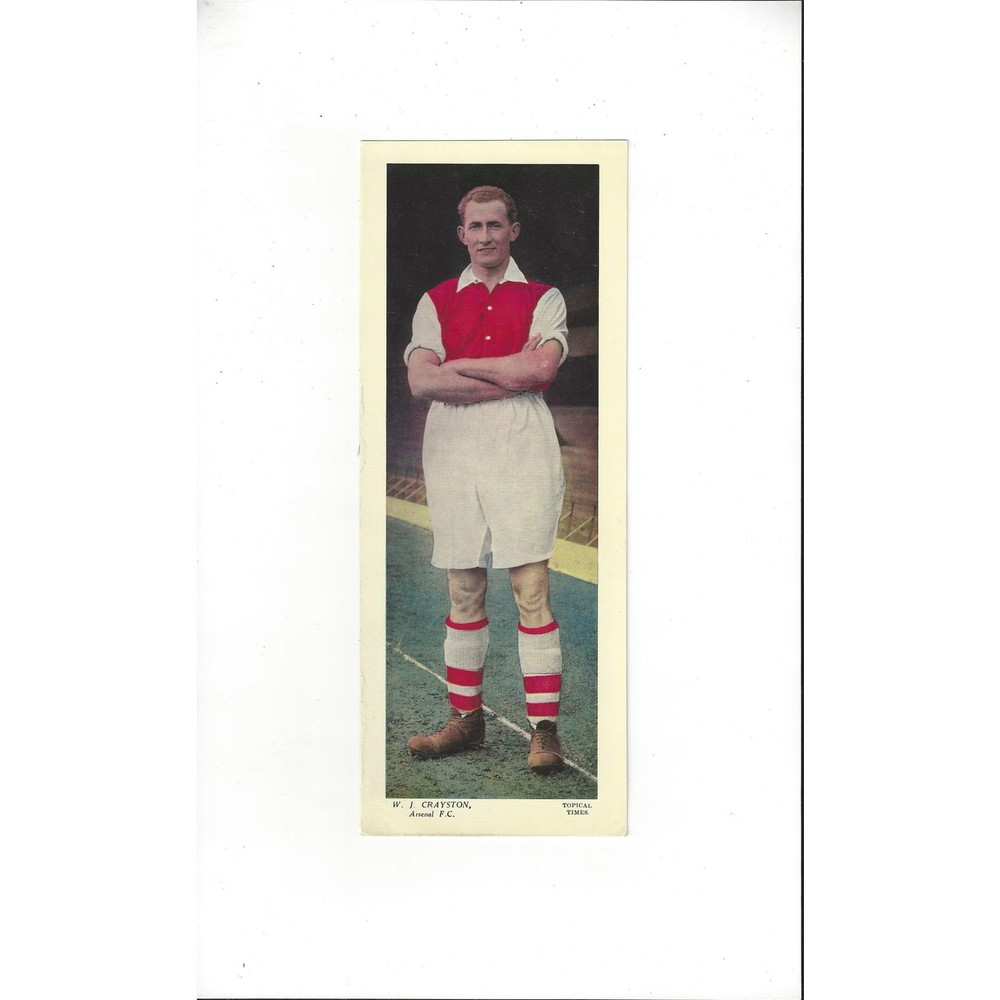 Topical Times Colour Card 1930's - W. J. Crayston Arsenal