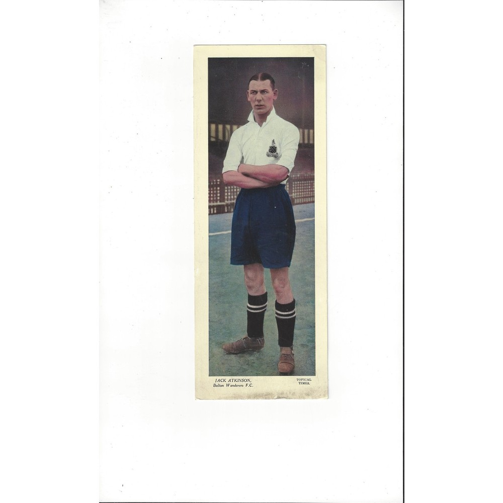 Topical Times Colour Card 1930's - Jack Atkinson Bolton Wanderers