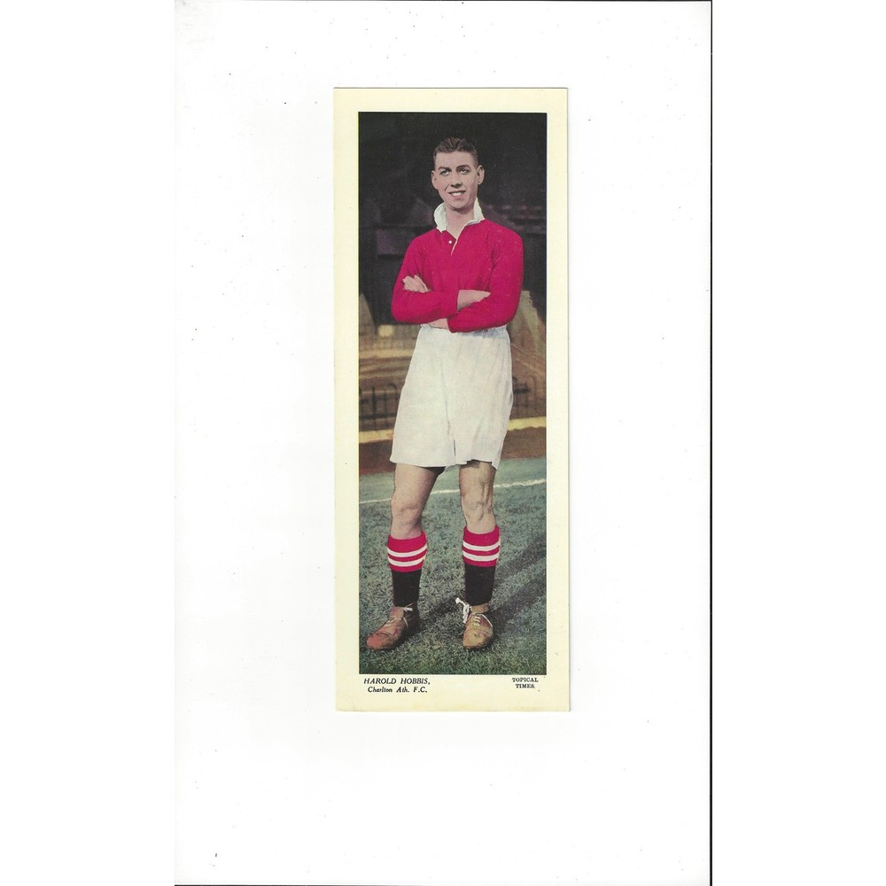 Topical Times Colour Card 1930's - Harold Hobbis Charlton Athletic