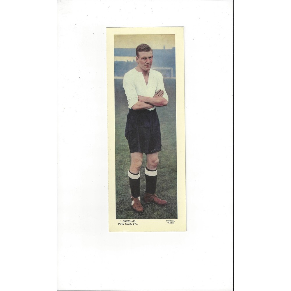 Topical Times Colour Card 1930's - J Nicholas Derby County