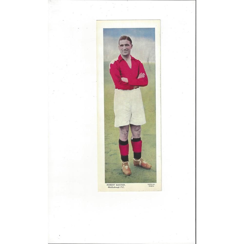 Topical Times Colour Card 1930's - Robert Baxter Middlesbrough