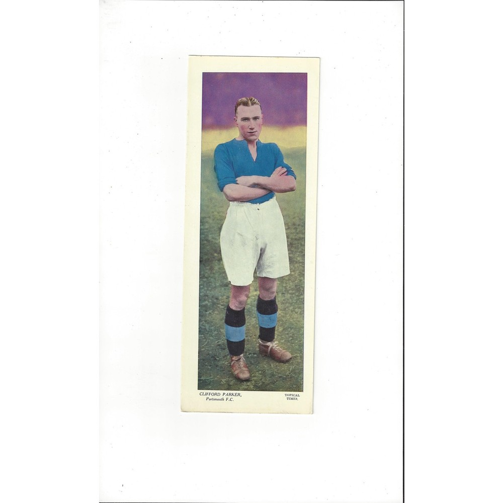 Topical Times Colour Card 1930's - Clifford Parker Portsmouth