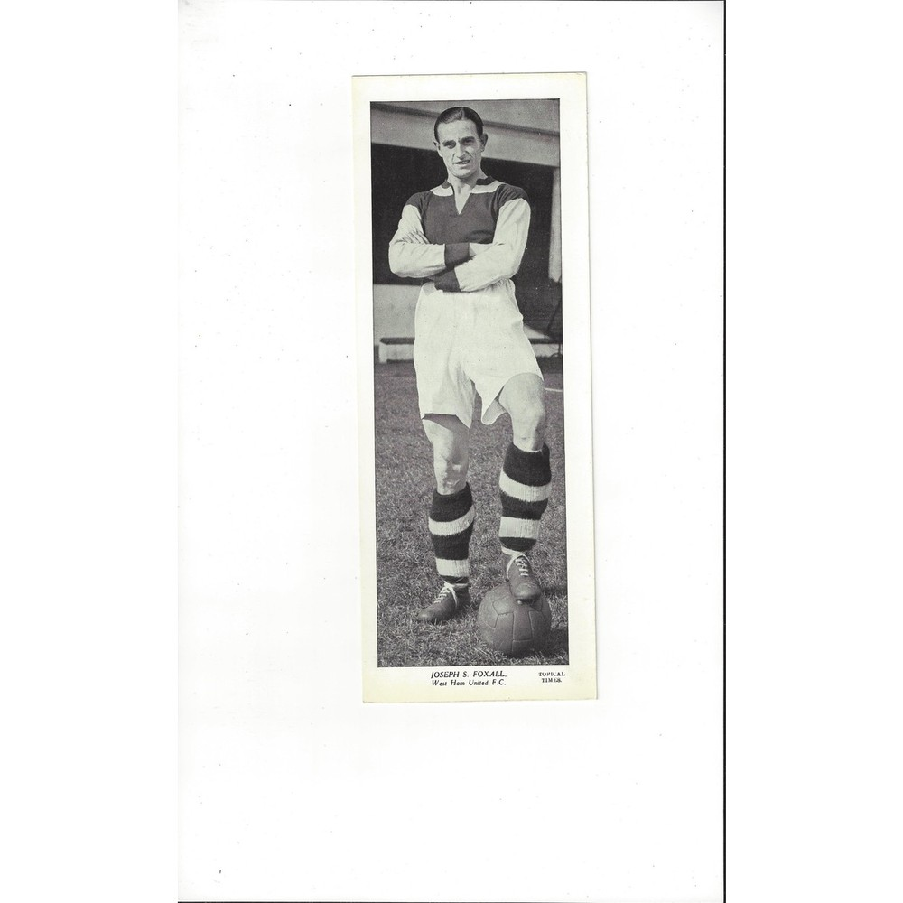 Topical Times Black & White Card 1930's - Joseph S. Foxall West Ham United