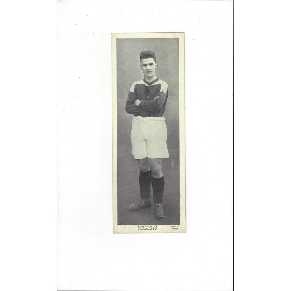 Topical Times Black & White Card 1930's - Robert Bruce Middlesbrough