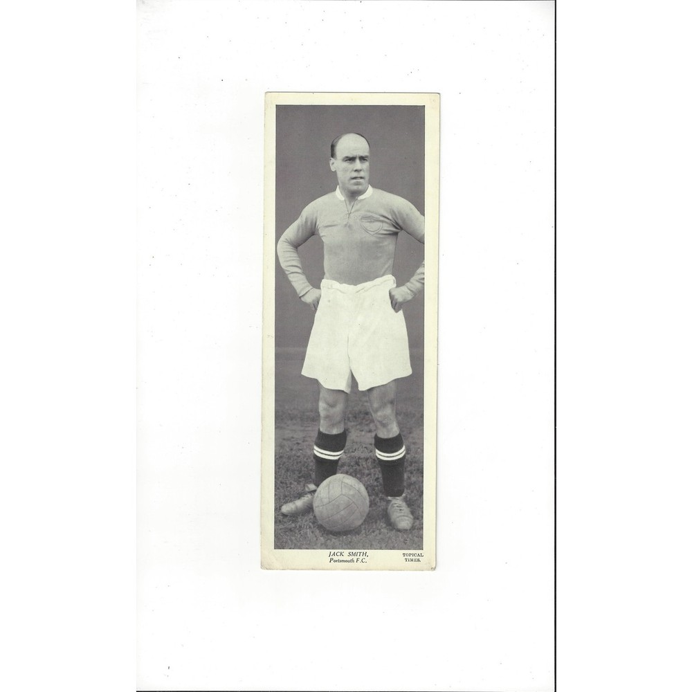 Topical Times Black & White Card 1930's - Jack Smith Portsmouth