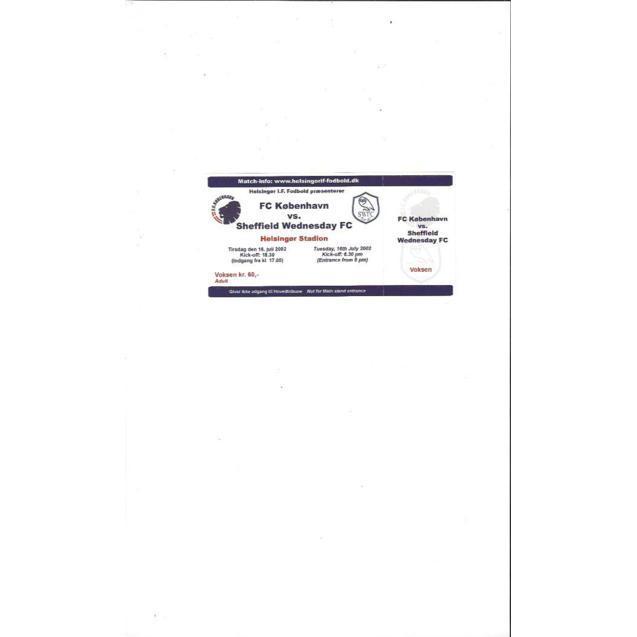 FC Kobenhavn v Sheffield Wednesday 2002 Friendly Match Ticket Stub