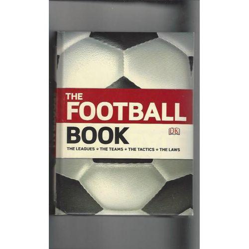 The Football Book. The Leagues, Teams, Tactics & Laws Hardback Edition Book 2009