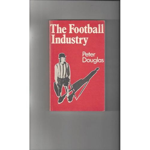 The Football Industry Soft Back Edition Football Book 1974