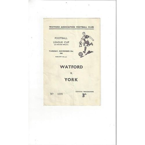 1961/62 Watford v York City League Cup Replay Football Programme