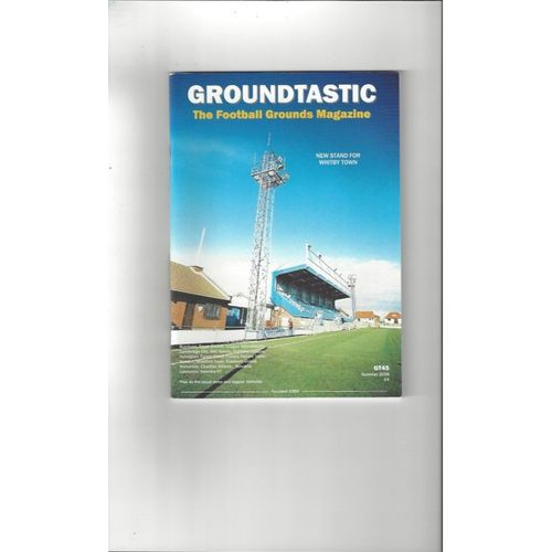 Groundtastic Football Grounds Magazine No 45 2006