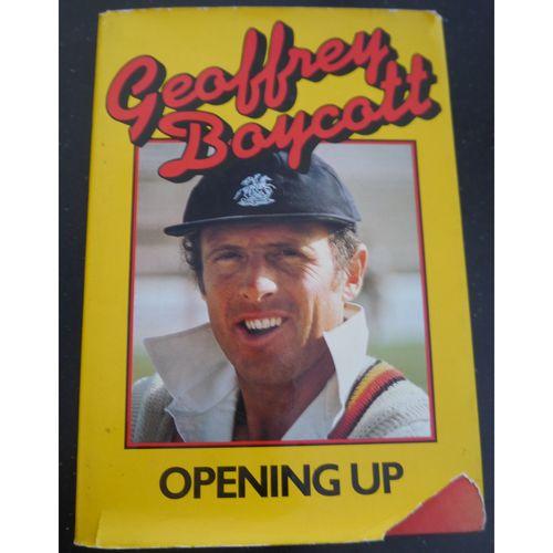Signed Geoff Boycott - Opening Up