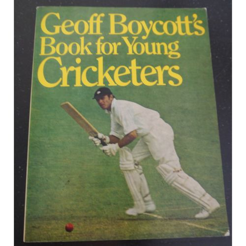 Signed Geoff Boycott - Book for Young Cricketers