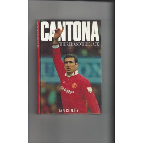 Cantona The Red and The Black Hardback Edition Football Book 1995