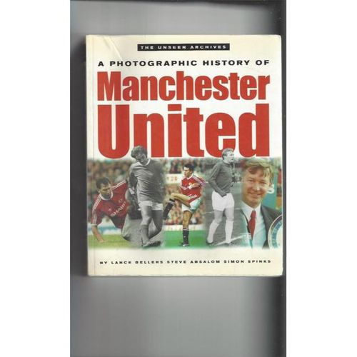 A photographic History of Manchester United Football Book 2001 Autographed