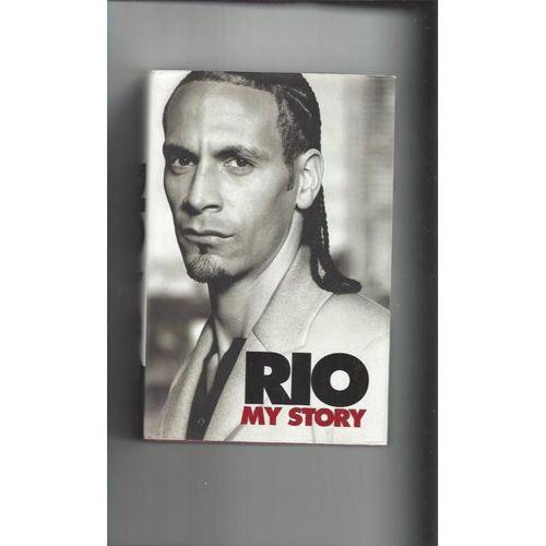 Rio My Story Hardback Edition Football Book 2006