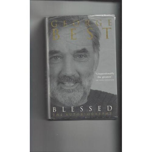 George Best Blessed The Autobiography Hardback Edition Football Book 2001