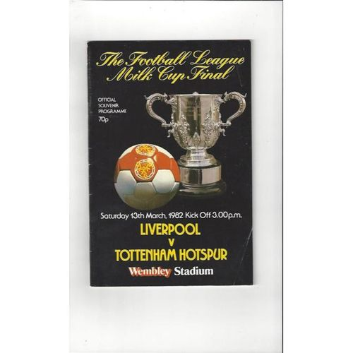 Liverpool v Tottenham Hotspur League Cup Final 1982