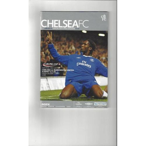 Chelsea v Manchester United League Cup Semi Final Football Programme 2004/05