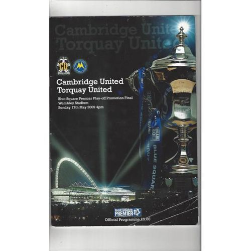 2009 Cambridge United v Torquay United Play Off Final Football Programme