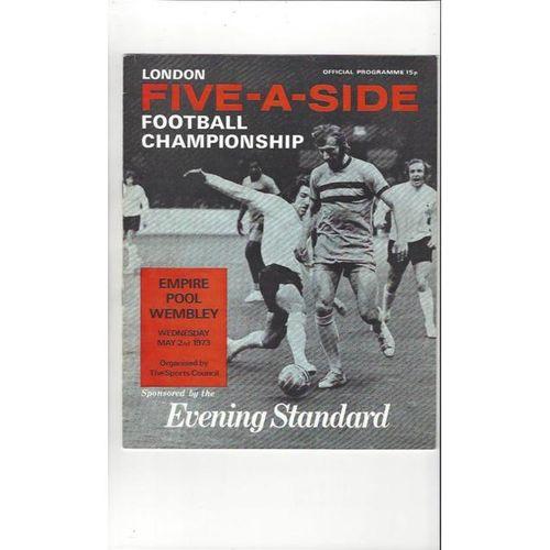 London 5- A- Side 1973 Football Programme
