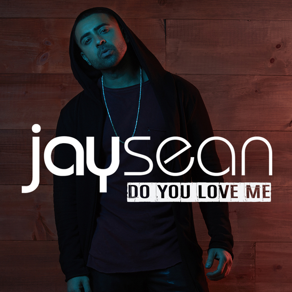 Jay Sean Asks 'Do You Love Me' In His New Song