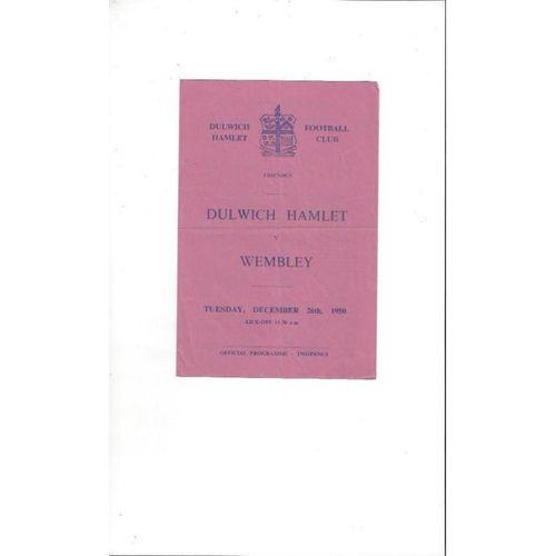 Dulwich Hamlet v Wembley Friendly Football Programme 1950/51