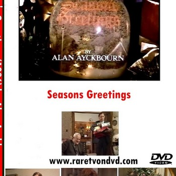 SEASONS GREETINGS (1986). An Alan Ayckbourn play.