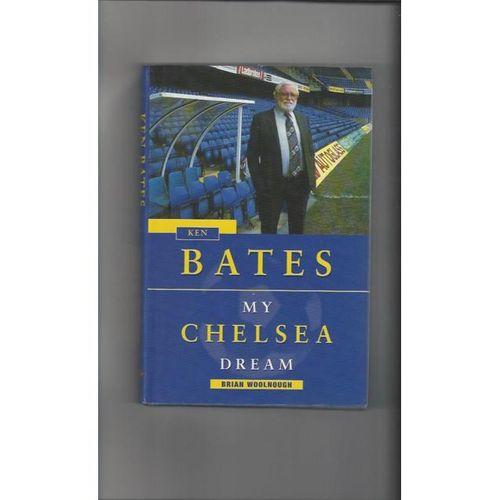 Bates My Chelsea by Brian Woolnough Hardback Football Book 1998