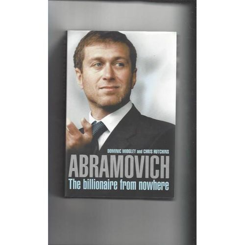 Abramovich: The Billionaire from Nowhere Hardback Football Book 2004