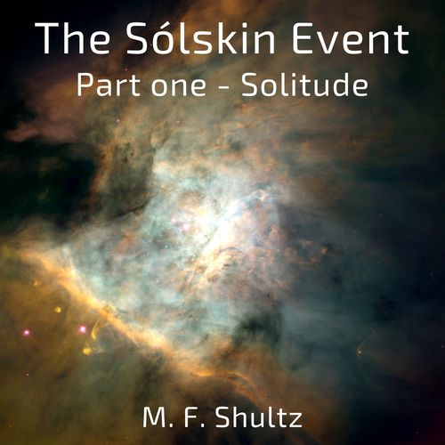 The Sólskin Event: Part one - Solitude