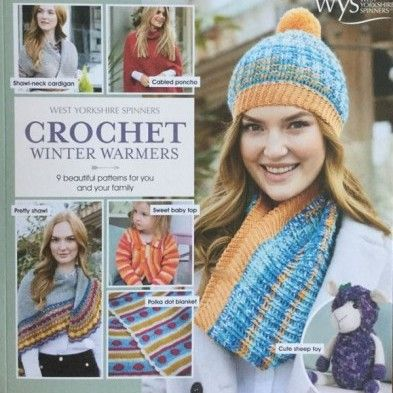 Crochet Winter Warmers (West Yorkshire Spinners)