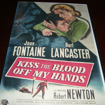 kiss the blood off my hands 1948 burt lancaster joan fontain robert newton