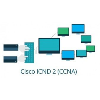 Cisco 200-101: CCNA - ICND2 - Interconnecting Cisco Networking Devices Part 2